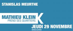 Stanislas Meurthe : Mathieu Klein prend ses quartiers