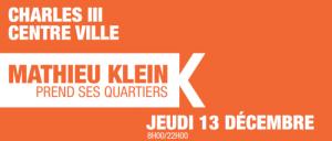 Charles III – Centre Ville : Mathieu Klein prend ses quartiers