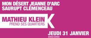 Mathieu Klein prend ses quartiers : Mon Désert – Jeanne d'Arc – Saurupt – Clemenceau