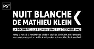 Nuit blanche de Mathieu Klein