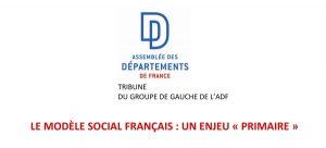 Le modèle social français : un enjeu « primaire » (Tribune du groupe de gauche de l'ADF)